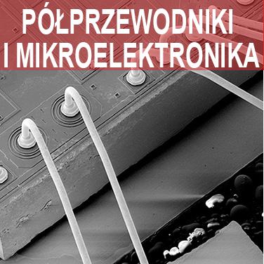 Skaningowa Mikroskopia Elektronowa- Półprzewodniki i Mikroelektronika